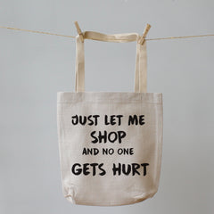 Just let me Shop. Tote Shopping Bag