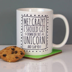 Me Crazy? Unicorn Ceramic Mug
