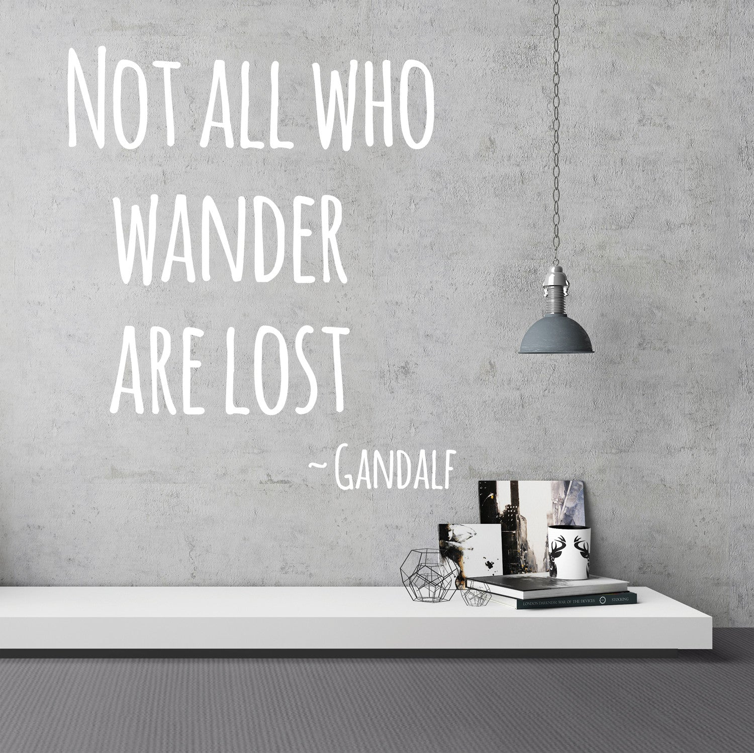 Not All Who Wander Are Lost Wall Stickers Quote