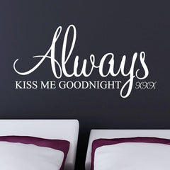 Always Kiss Me Goodnight Wall Stickers