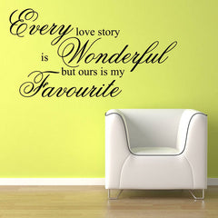Every Love Story Quote Wall Sticker