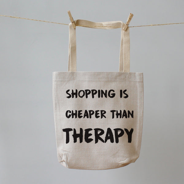 Shopping Therapy. Tote Shopping Bag
