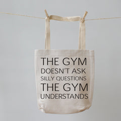 The Gym Doesn't Ask Questions. Tote Shopping Bag