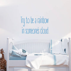 Try To Be A Rainbow Portrait Wall Stickers