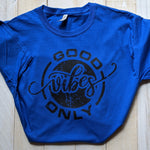 T-Shirt Good Vibes Only Circle
