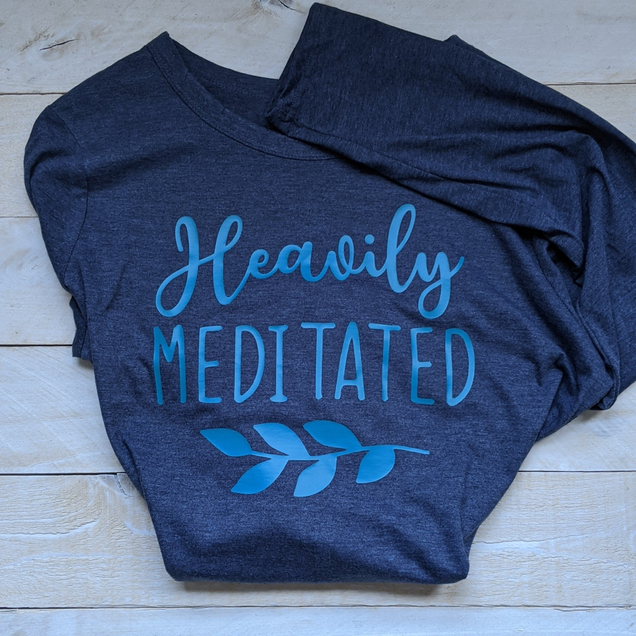 T Shirt Heavily Meditated