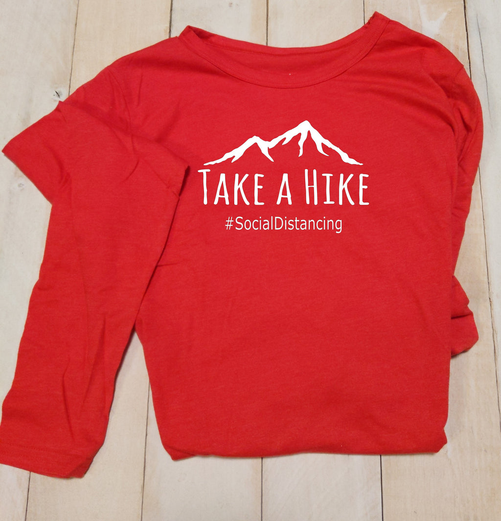 "T-Shirts ""Take A Hike #socialdistancing"""