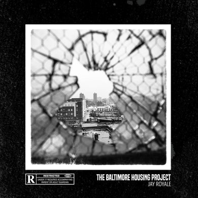 The Baltimore Housing Project (LP) | Jay Royale | Copenhagen Crates Exclusive Limited Vinyl 12