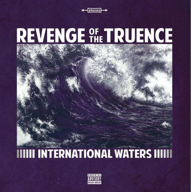 International Waters (LP) | Revenge Of The Truence | Copenhagen Crates Exclusive Limited Vinyl 12