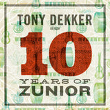 Tony Dekker sings 10 Years of Zunior