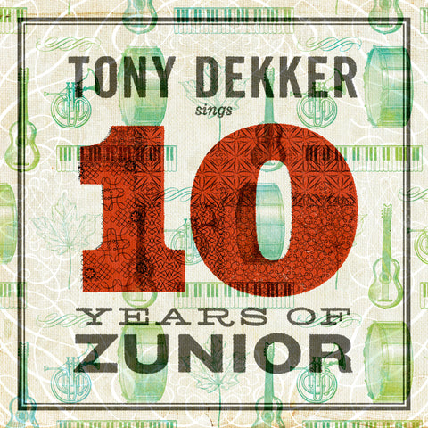 Tony Dekker sings 10 Years of Zunior (Download)