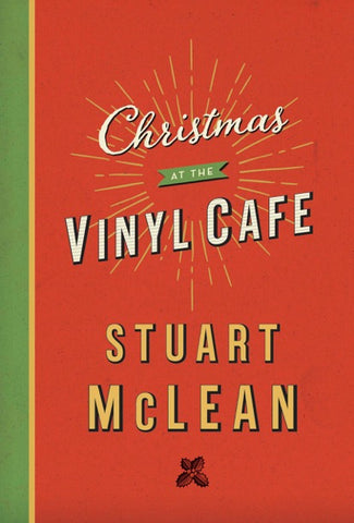 Book - Stuart McLean - Christmas at the Vinyl Cafe