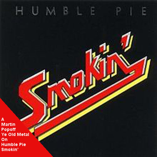 Martin Popoff - eBook - Humble Pie – Smokin'