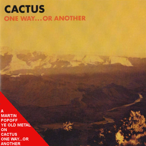 Martin Popoff - eBook - Cactus – One Way... or Another