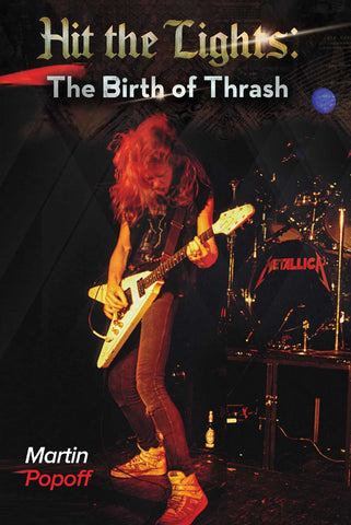 eBook -  Hit the Lights: The Birth of Thrash