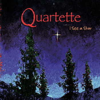 Quartette - I See A Star (Physical CD)