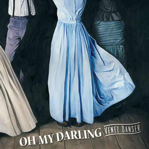Oh My Darling - Venez Danser (Physical CD)