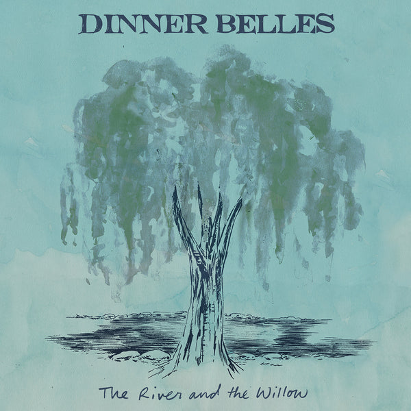 Dinner Belles - The River and The Willow