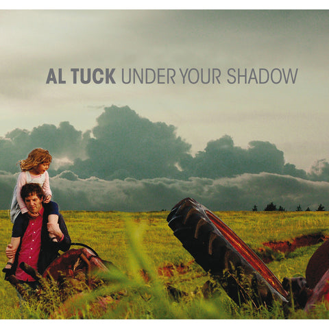 Al Tuck - Under Your Shadow