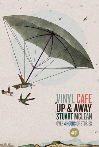New! - Stuart McLean - Vinyl Cafe - Up & Away (CD)