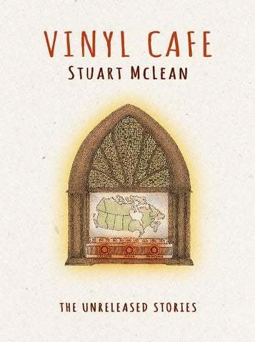 Stuart McLean - Vinyl Cafe - The Unreleased Stories (CD)