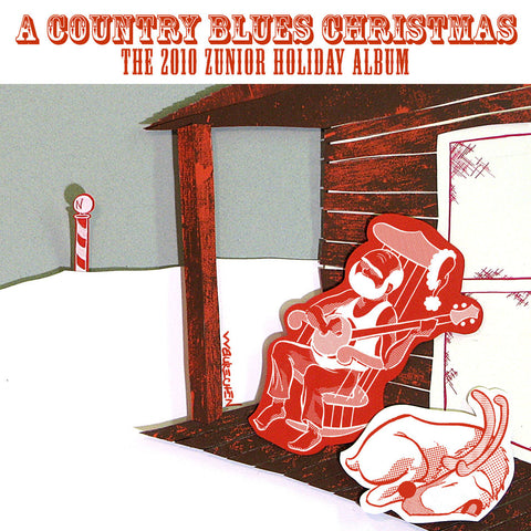 A Country Blues Christmas: The 2010 Zunior Holiday Album