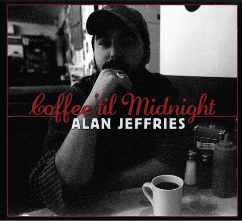 Alan Jeffries - Coffee 'Til Midnight
