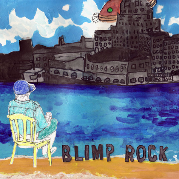 Blimp Rock - Blimp Rock