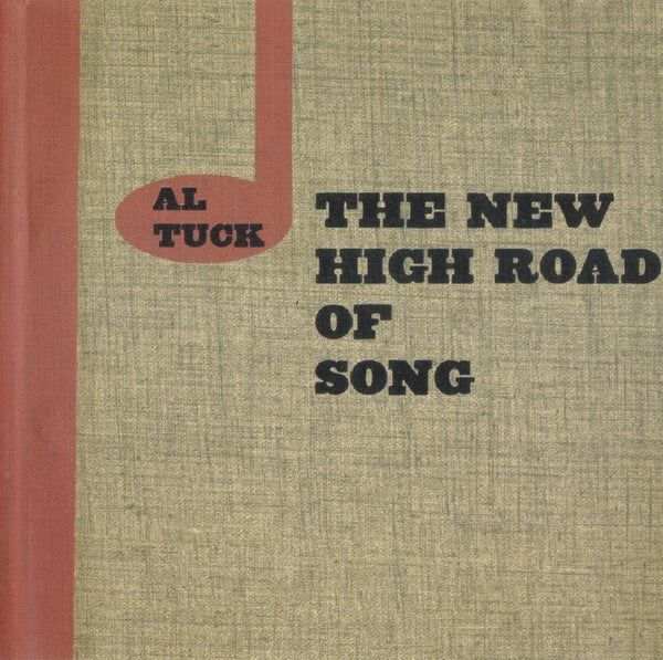 Al Tuck - The New High Road of Song