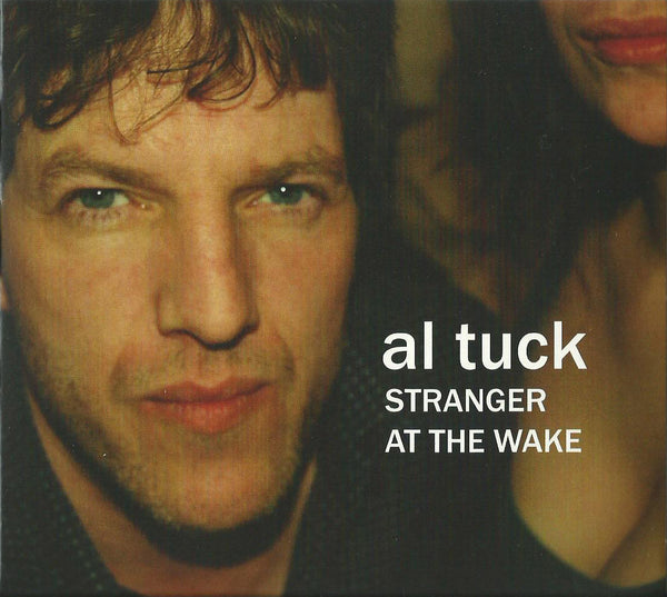 Al Tuck - Stranger At The Wake