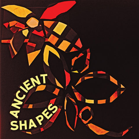 Ancient Shapes - Ancient Shapes