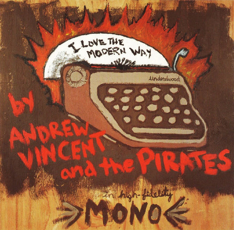 Andrew Vincent and the Pirates - I Love the Modern Way