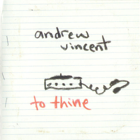 Andrew Vincent - To Thine
