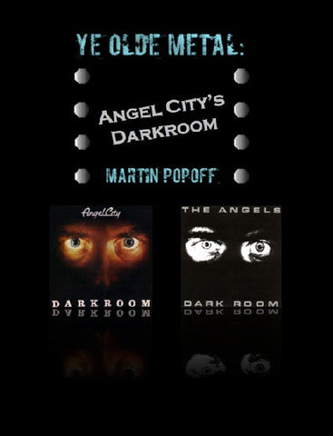 Martin Popoff – eBook – Angel City - Darkroom