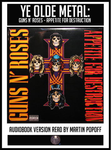 Martin Popoff – Guns N' Roses: Appetite For Destruction – Audiobook