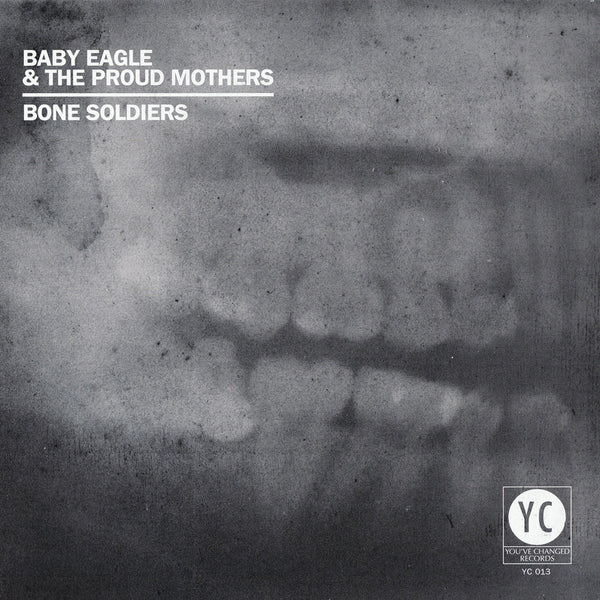 Baby Eagle & The Proud Mothers - Bone Soldiers