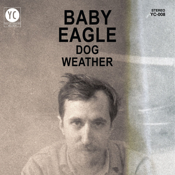 Baby Eagle - Dog Weather