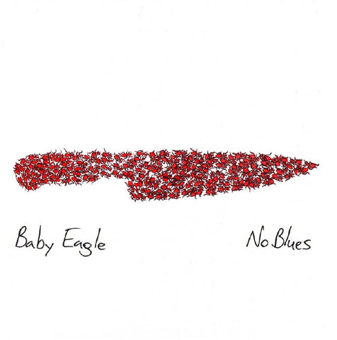 Baby Eagle - No Blues
