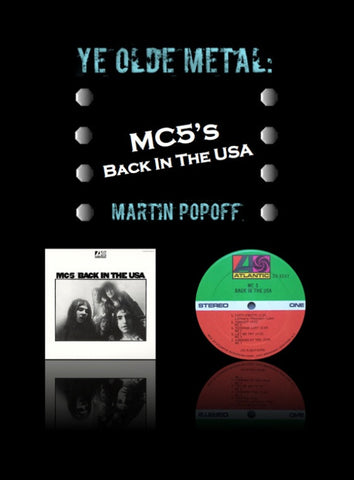 Martin Popoff – eBook – MC5 – Back In The USA