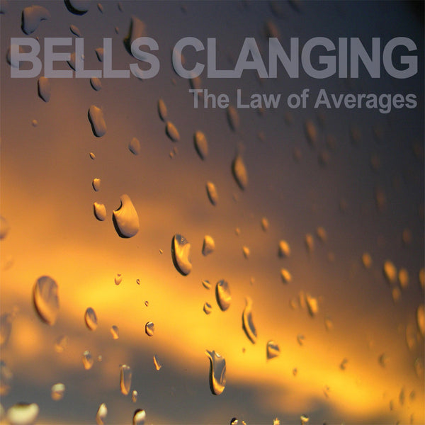 Bells Clanging - The Law of Averages