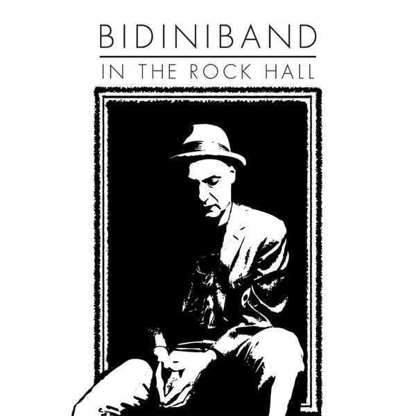 Bidiniband - In The Rock Hall