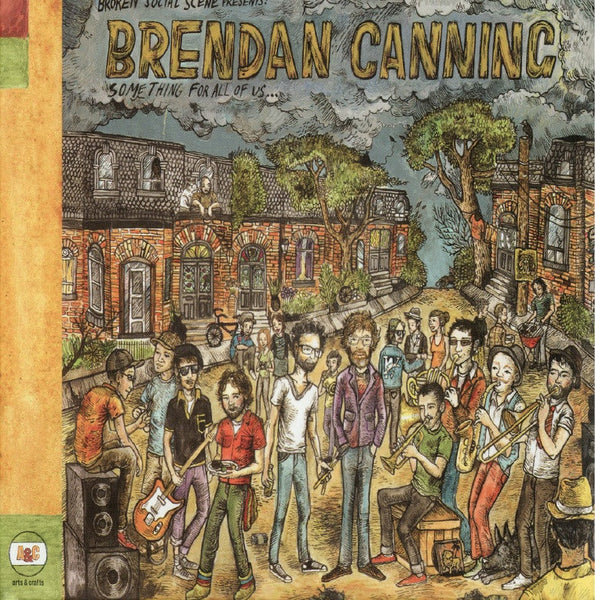 Broken Social Scene Presents: Brendan Canning - Something for All of Us...