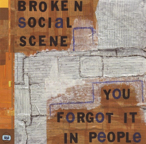 Broken Social Scene - You Forgot It In People