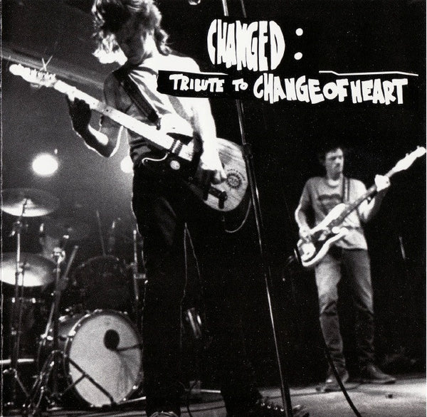 Changed: A Tribute to Change of Heart