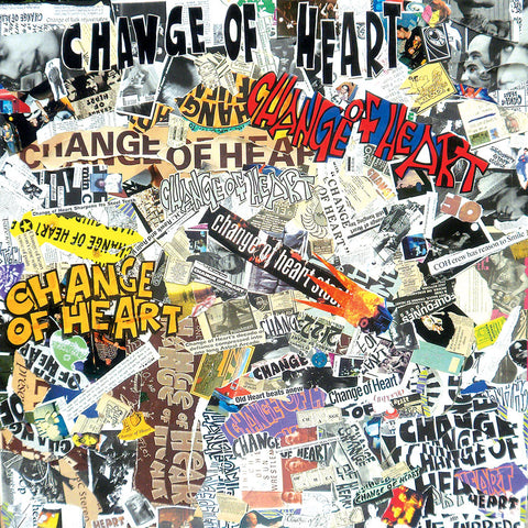 Change Of Heart - There You Go '82-'97