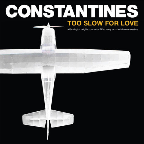 Constantines - Too Slow for Love