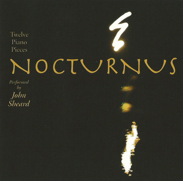 John Sheard - Nocturnus (Physical CD)