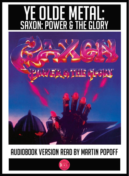 Martin Popoff – Saxon: Power & The Glory – Audiobook