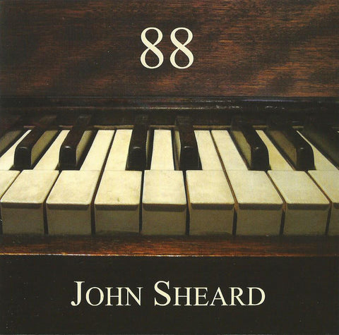 John Sheard - 88 (Physical CD)