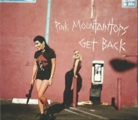 Pink Mountaintops - Get Back (Physical CD)